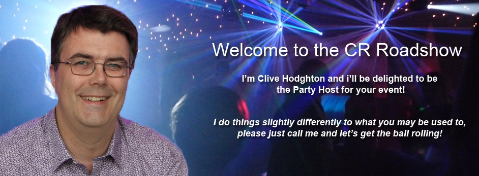 Clive Hodghton | Weddings | Birthdays | Corporate | Parties and Events | CRoadshow